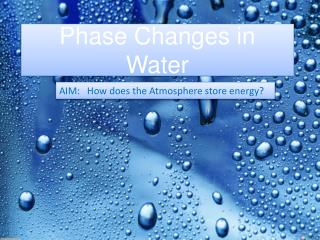 Phase Changes in Water