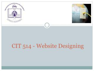 CIT 514 - Website Designing