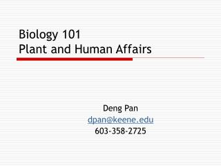 Biology 101 Plant and Human Affairs