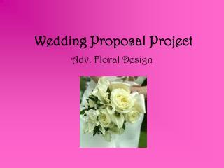 Wedding Proposal Project