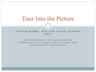 Tour Into the Picture