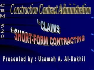 * CLAIMS * SHORT-FORM CONTRACTING