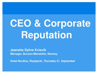 CEO & Corporate               Reputation
