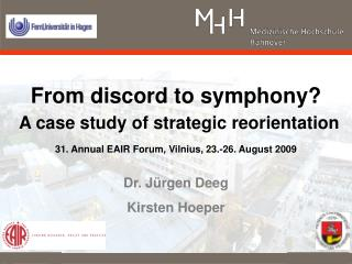 From discord to symphony? A case study of strategic reorientation