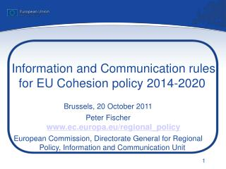 Information and Communication rules for EU Cohesion policy 2014-2020