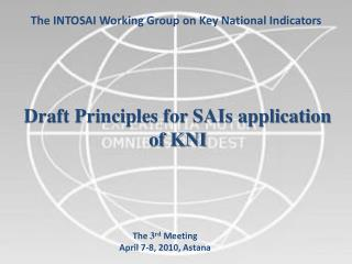 T he  INTOSAI  Working Group on Key National Indicators