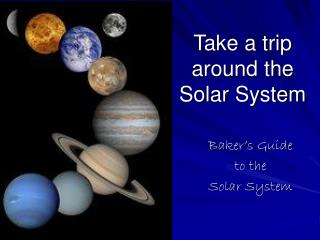 Take a trip around the Solar System
