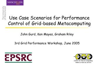 Use Case Scenarios for Performance Control of Grid-based Metacomputing
