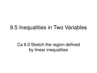 9.5 Inequalities in Two Variables