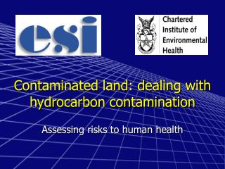 Contaminated land: dealing with hydrocarbon contamination