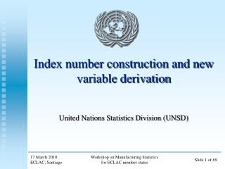 Index number construction and new variable derivation