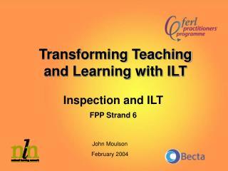 Inspection and ILT FPP Strand 6