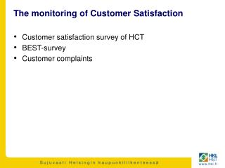 The monitoring of Customer Satisfaction