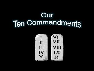 Our Ten Commandments