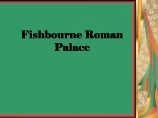Fishbourne Roman Palace