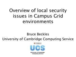 Overview of local security issues in Campus Grid environments