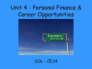 Unit 4 - Personal Finance & Career Opportunities
