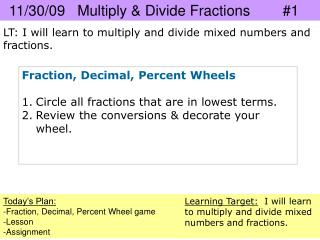 11/30/09   Multiply & Divide Fractions        #1