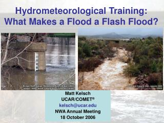 Hydrometeorological Training:  What Makes a Flood a Flash Flood