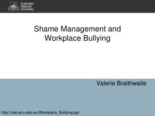 Shame Management and Workplace Bullying