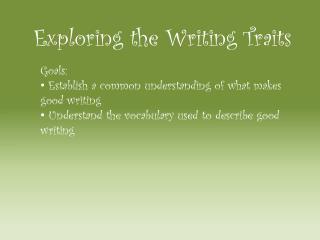 Exploring the Writing Traits