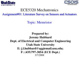 ECE5320 Mechatronics Assignment01: Literature Survey on Sensors and Actuators   Topic: Memristor