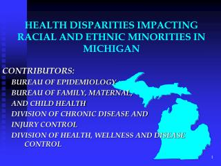 HEALTH DISPARITIES IMPACTING RACIAL AND ETHNIC MINORITIES IN MICHIGAN