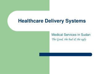 Healthcare Delivery Systems