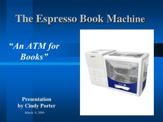 The Espresso Book Ma chine
