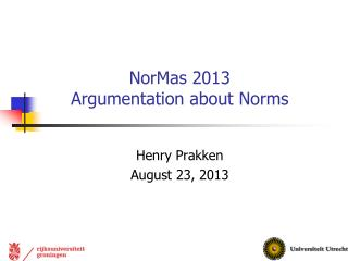 NorMas 2013 Argumentation about Norms
