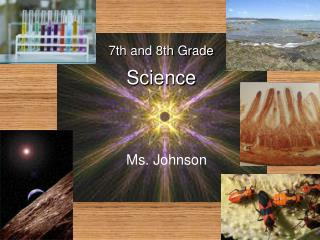 7th and 8th Grade  Science