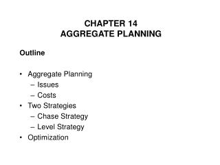 CHAPTER 14 AGGREGATE PLANNING