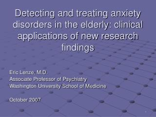 Eric Lenze, M.D. Associate Professor of Psychiatry Washington University School of Medicine