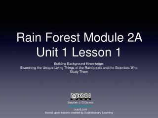 Rain Forest Module 2A Unit 1 Lesson 1