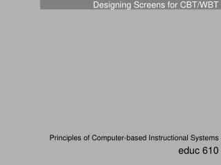 Designing Screens for CBT/WBT