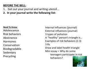 BEFORE THE BELL: Get out your journal and writing utensil…