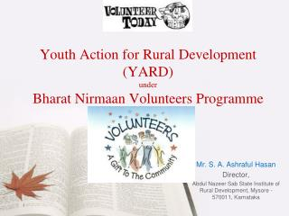 Youth Action for Rural Development (YARD)  under  Bharat Nirmaan Volunteers Programme