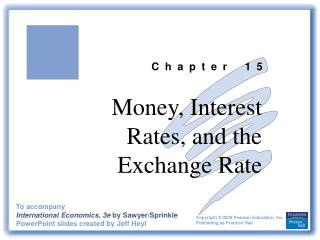 Money, Interest Rates, and the Exchange Rate