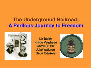 The Underground Railroad: A Perilous Journey to Freedom