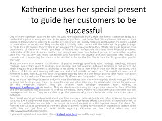 Katherine uses her special present to guide her customers to