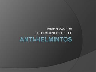 Anti- Helmintos