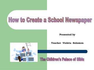 How to Create a School Newspaper