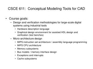 CSCE 611:  Conceptual Modeling Tools for CAD