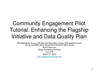 Community Engagement Pilot Tutorial: Enhancing the Flagship Initiative and Data Quality Plan