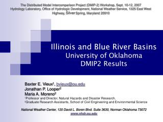 Illinois and Blue River Basins University of Oklahoma DMIP2 Results