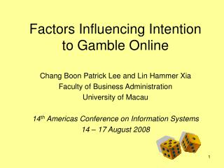 Factors Influencing Intention to Gamble Online