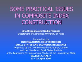 SOME PRACTICAL ISSUES IN COMPOSITE INDEX CONSTRUCTION