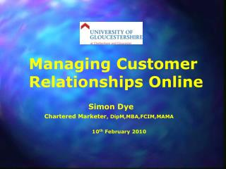Managing Customer Relationships Online