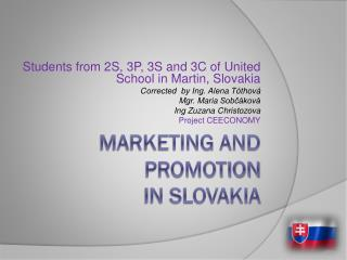 Marketing and  promotion in Slovakia