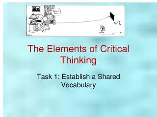 The Elements of Critical Thinking